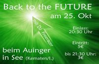 Back to the Future@Machinenhalle Auinger
