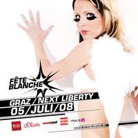 Fete Blanche Graz@Next Liberty + Opernpassage