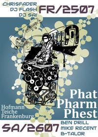 Phat Pharm Phest Day1@Angelteiche Hofmann