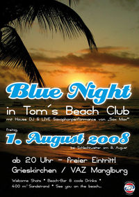 Blue Night in Tom's Beach Club