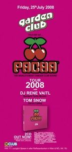 Pacha World Tour 08@Volksgarten Clubdisco