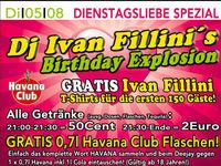 Dj Ivan Fillini´s Birthday Explosion@Excalibur