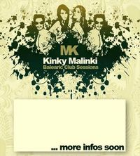 KINKY MALINKI - Balearic Club Sessions
