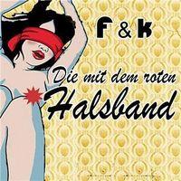 Gruppenavatar von F & K - Die mit dem roten Halsband