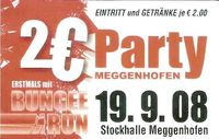 2 € Party@Stockhalle Meggenhofen