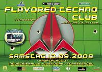 Flavored Techno Club@Industriehalle Judendorf