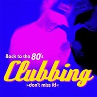 back to the 80s clubbing