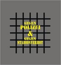 Gruppenavatar von Gegen Polizei & Gegen Stadionverbot