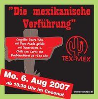 """Tex Mex - """"Die mexikanische Verführung""""@Coconut"""