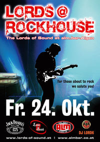 Lords @ Rockhouse part III@Almbar