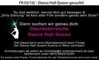 Dancce Hall Queen gesucht!