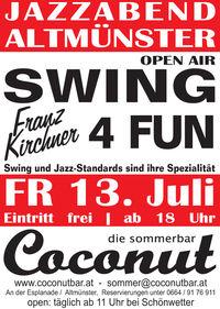 Swing 4 Fun mit Franz Kirchner@Coconut