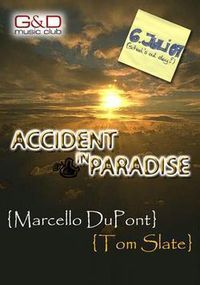 Accident in Paradise
