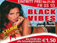 Black Vibes @Excalibur