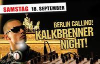 Berlin Calling - Kalkbrenner Night@Bollwerk