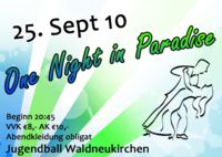 One Night in Paradise - Jugendball Waldneukirchen@Mehrzweckhalle