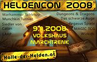 HeldenCon 2008@Volkshaus Marchtrenk
