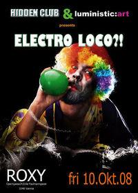 Electro Loco?!@Roxy Club