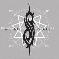 Gruppenavatar von ALL HOPE IS GONE [NEW F**KIN' SLIPKNOT-ALBUM]