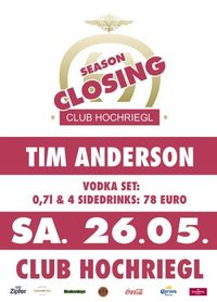 Club Hochriegl - Summer Break@Club Hochriegl
