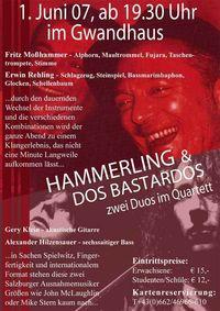 Hammerling & Dos Bastardos@Gwandhaus