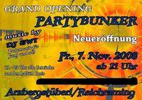 Partybunker Neueröffnung @Partybunker