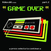GAME OVER Level 2@Gasthof Berghammer