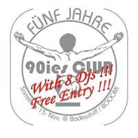Fünf Jahre 90ies Club@Badeschiff