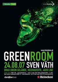 Heineken Greenroom - Sven Väth@Brauunion Gelände