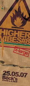 Higher Vibes #8 X-Large@Becks Bar