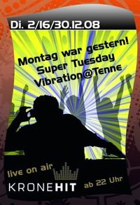Super Tuesday Vibration@Hohenhaus Tenne