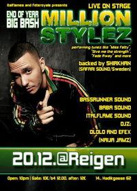 Million Stylez live on Stage@Reigen