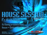 House Session Im B10 Og@B10