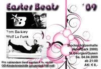Easter Beats 09 @Stockhalle (Sportpark2000) St. Georgen/Gusen
