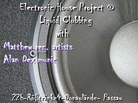 Electronic House Project@ Liquid Clubbing@Liquid Clubbing