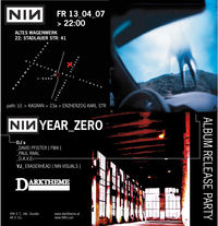 Nine Inch Nails- Album Releaseparty@Altes Wagenwerk