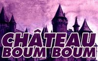 Chateau Boum Boum@Club Hochriegl