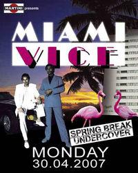 Miami Vice /Spring Break Undercover@Beluga