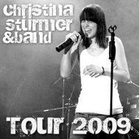 Christina Stürmer & Band Tour 2009@Am Dach des FMZ