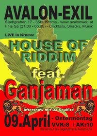 House of Riddim feat. Ganjaman@Avalon Exil