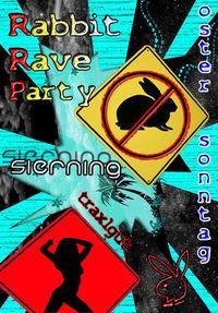 Rabbit Rave Party@Traxlgut