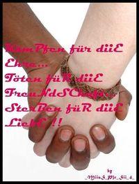 Gruppenavatar von ♥♥KämPfen FüR diie EhRe♥♥TÖtEn FüR diie FreUundSChaFt ♥♥SteRben füR diie LiieBe♥♥