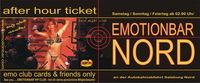 Afterhour @ Emo Nord@Emotionbar Nord