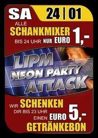 Lipn Neon Party Attack@Ballegro