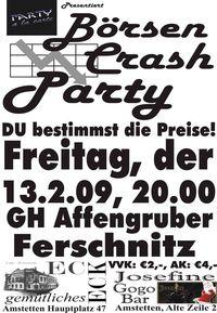Börsen Crash Party@Gasthaus Affengruber