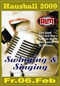 Hausball 09 - Swinging and Singing@Almbar
