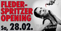 Fleder Spritzer Opening