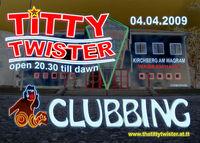 Tittytwister Clubbing@Wagramhalle