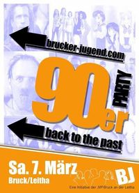 90er Party - back to the past@Bruck an der Leitha