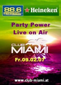 Party Power mit Liveübertragung@Club-Miami